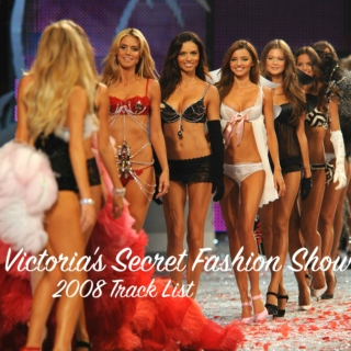 Victoria's Secret Fashion Show: 2008