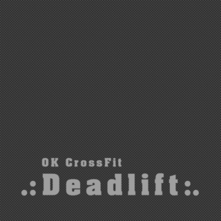 :: OK Crossfit : Deadlift ::