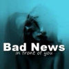 Bad news in front of you ○