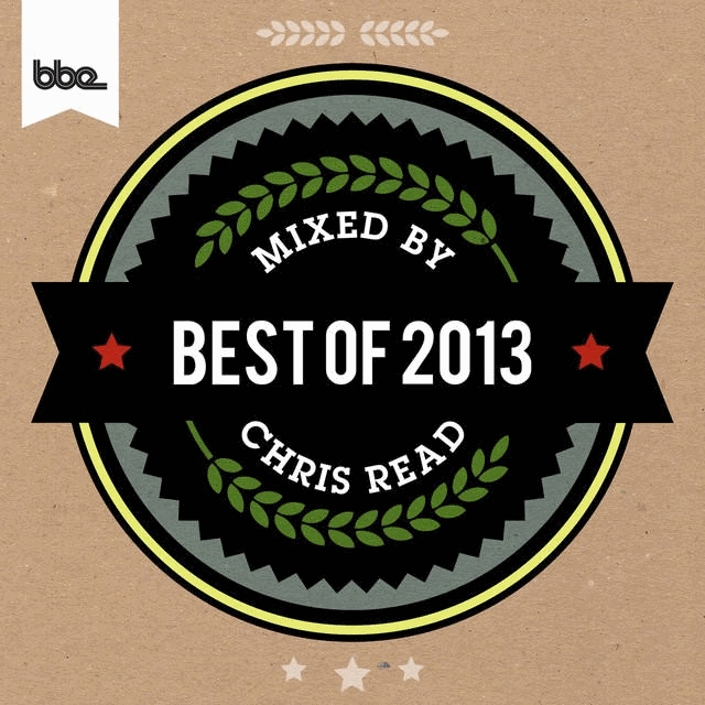 Best of BBE 2013. Mixed & compiled by Chris Read