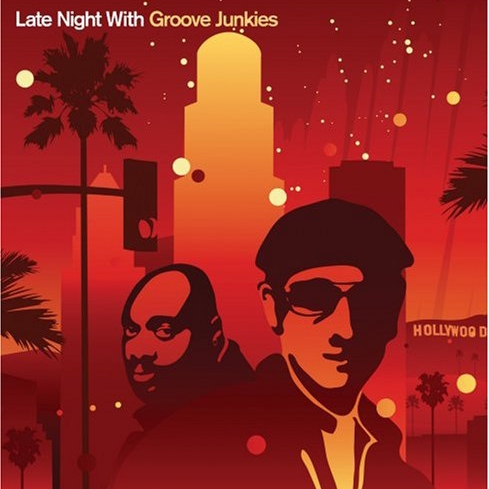 Late Night With Groove Junkies (2007)