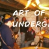 Art Of The Underground