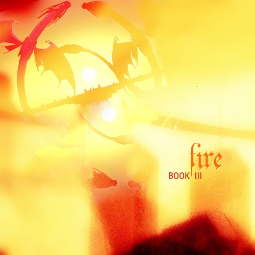 book three: fire