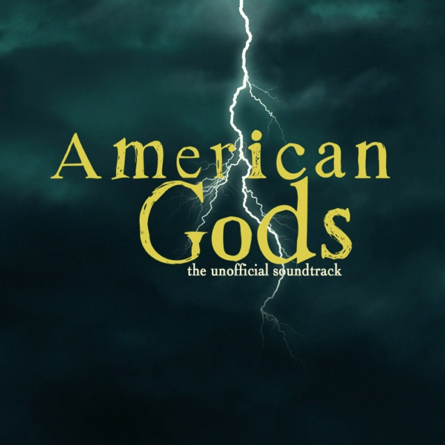 American Gods: The (Un)Offical Soundtrack