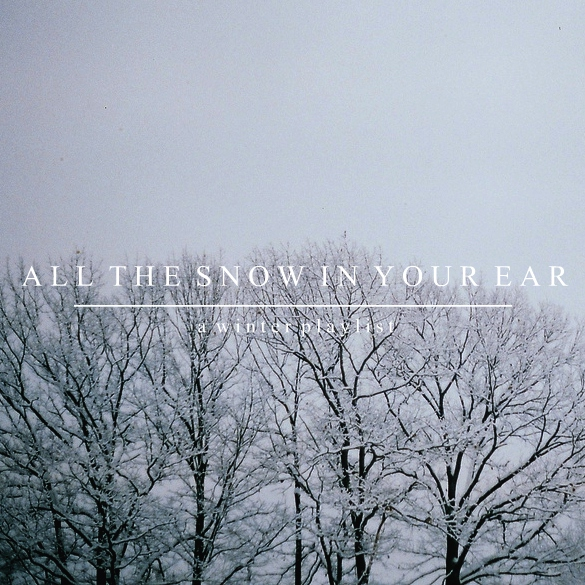 all the snow in your ear