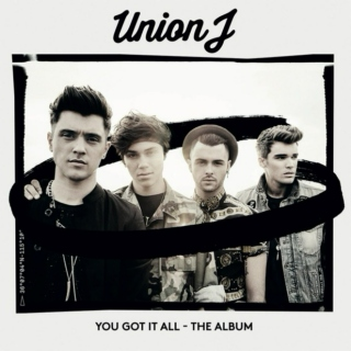 Union J - You Got It All-The Album