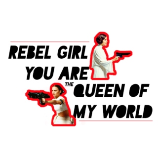 Rebel Girl You Are the Queen of My World