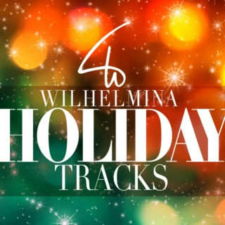 Wilhelmina Models Holiday Tracks!