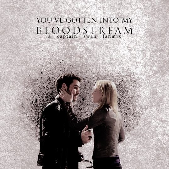 you've gotten into my bloodstream,