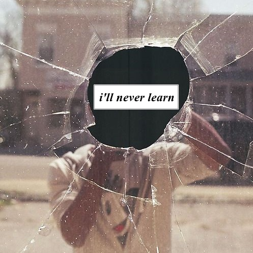 i'll never learn
