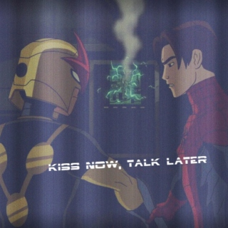 Kiss now, Talk later