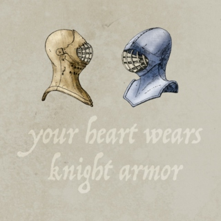 Your Heart Wears Knight Armor