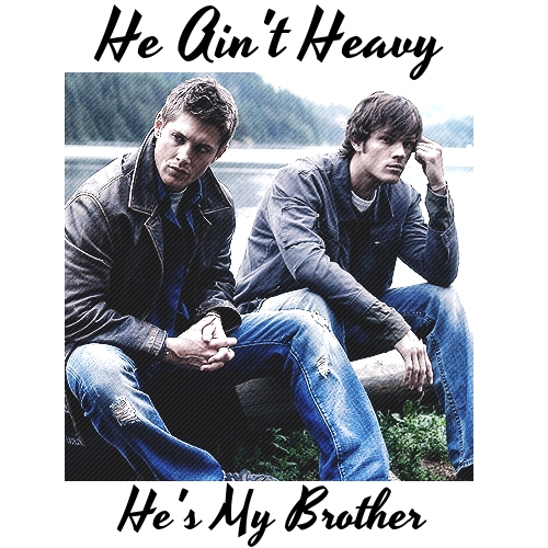 He Ain't Heavy, He's My Brother
