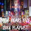 New Years Eve 2014 Video Playlist