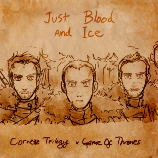 Just Blood and Ice