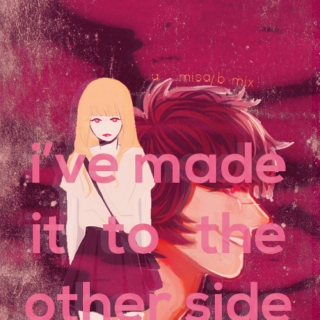 i've made it to the other side - a misa/b mix.
