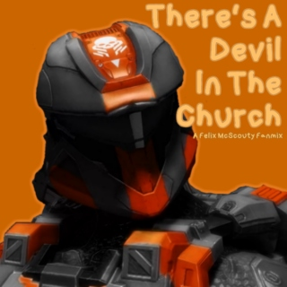 There's A Devil In The Church