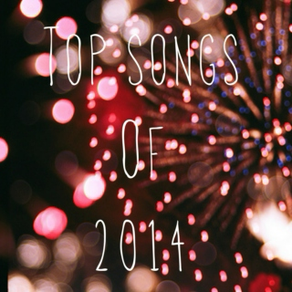 ♡ Top Songs of 2014 ♡
