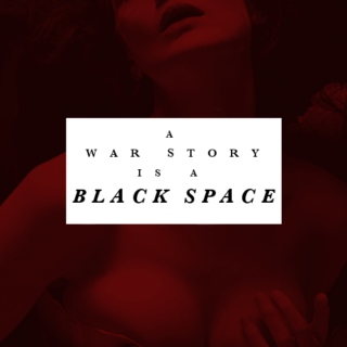 a war story is a black space