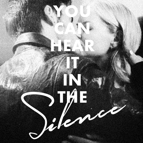 you can hear it in the silence.