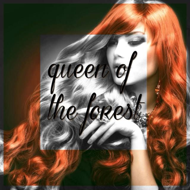queen of the forest