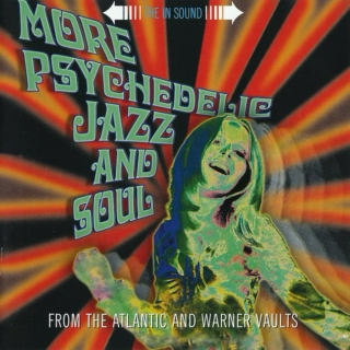 More Psychedelic Jazz And Soul
