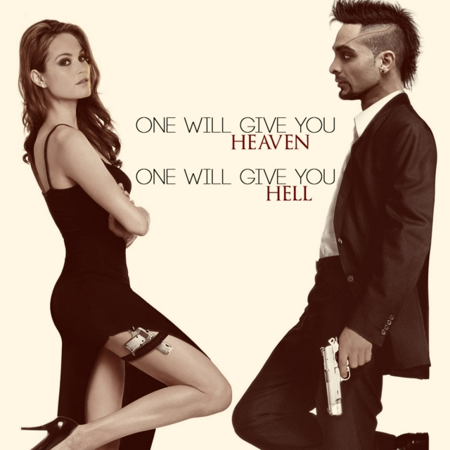 One Will Give You Heaven, One Will Give You Hell