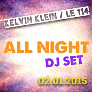 Kelvin Klein @ 114 (La Playlist)