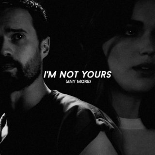 i'm not yours any more