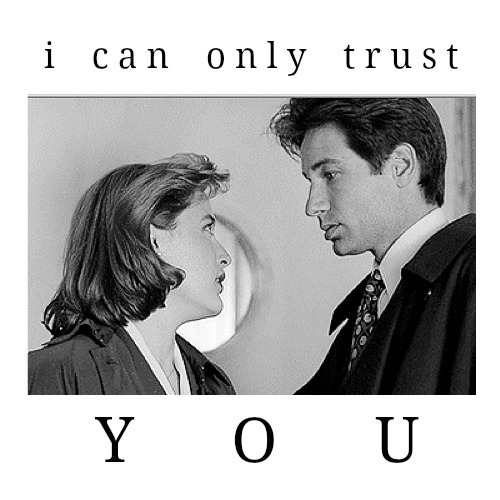 i can only trust you