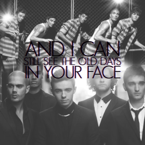 """""""i can still see the old days in your face"""""""