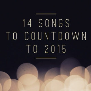 14 Songs to countdown to 2015