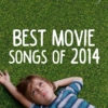 Best Movie Songs of 2014