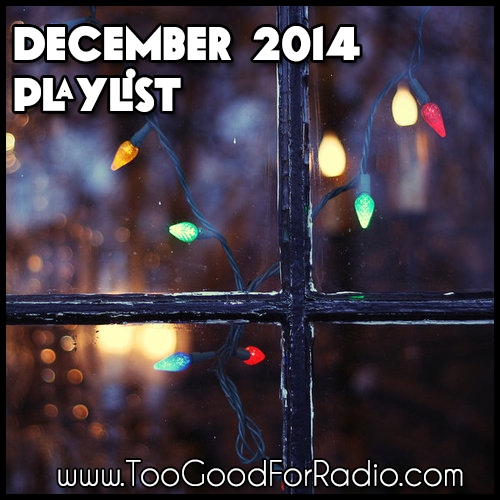 December 2014 Playlist (40 Free Songs)