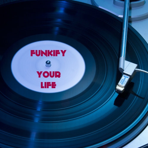 funkify your life