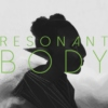 Resonant Body