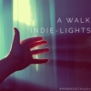 A walk indie-Lights