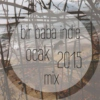 Bir Baba Indie Mix | January 2015