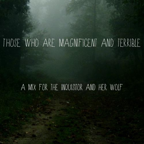 Those Who Are Magnificent And Terrible