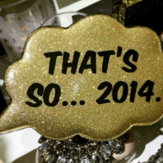 That's so 2014