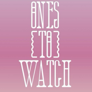 Ones To Watch 2015
