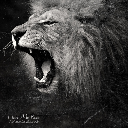 Hear Me Roar; A House Lannister Mix
