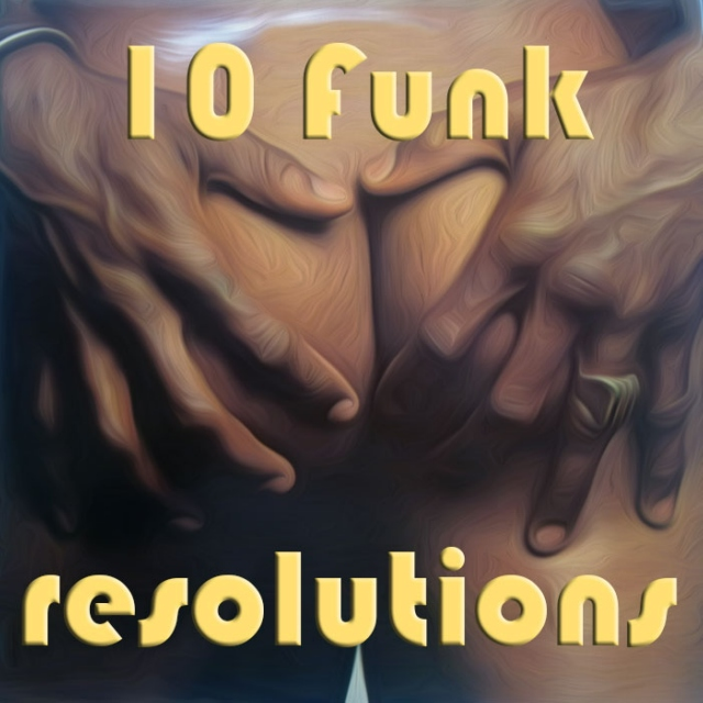 10 Funk Resolutions for 2015