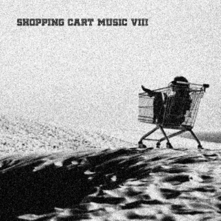 shopping cart music vol. VIII