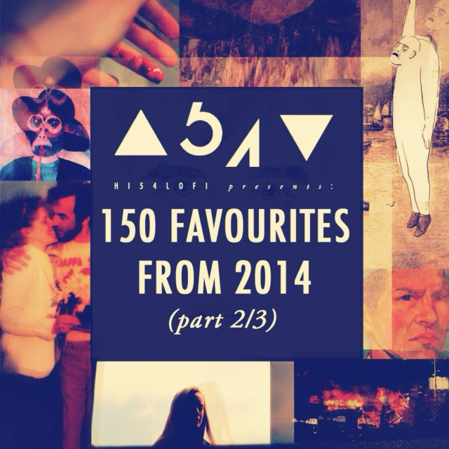 150 Favourites From 2014 (part 2/3)