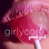 girlycore vol. 1 - good girl