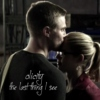 the last thing I see [olicity]