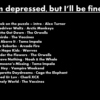 I'm depressed, but I'll be fine.