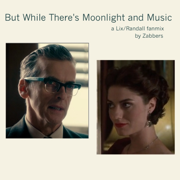 But While There's Moonlight and Music