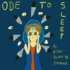 Ode To Sleep: An Bipper Fanmix